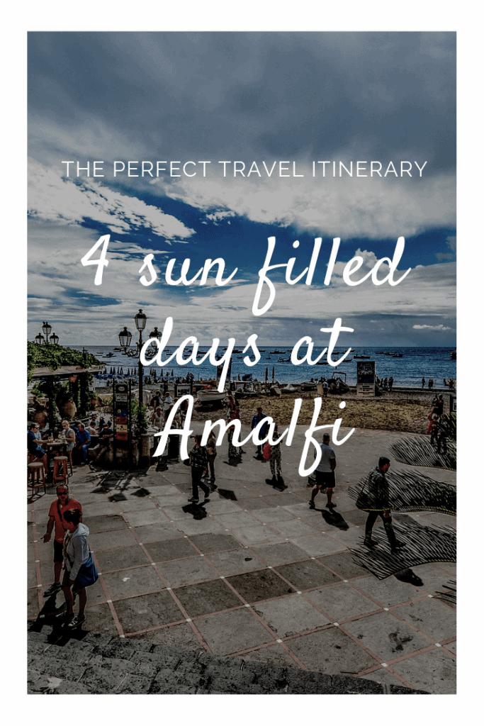 Campania travel itinerary 4 days