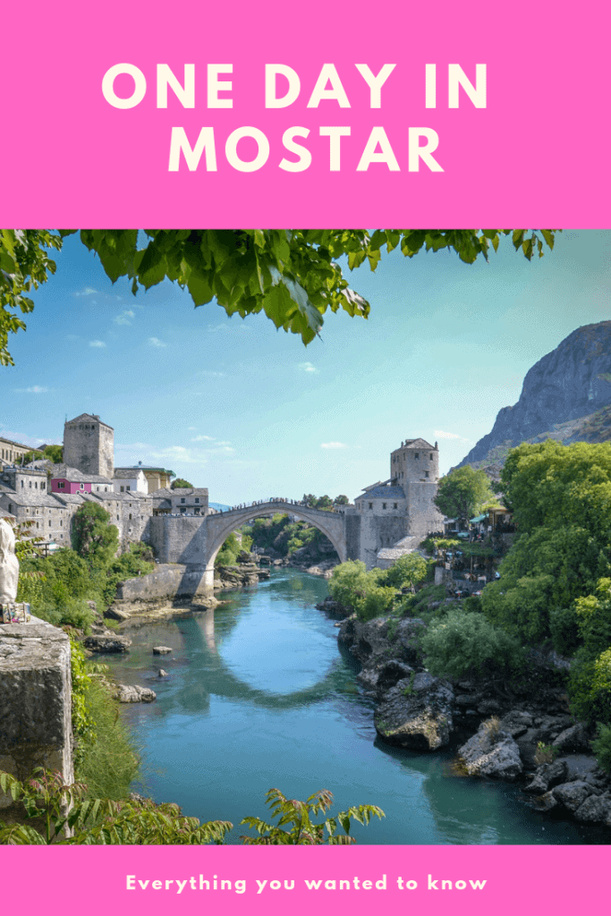 Mostar in a day travel itinerary