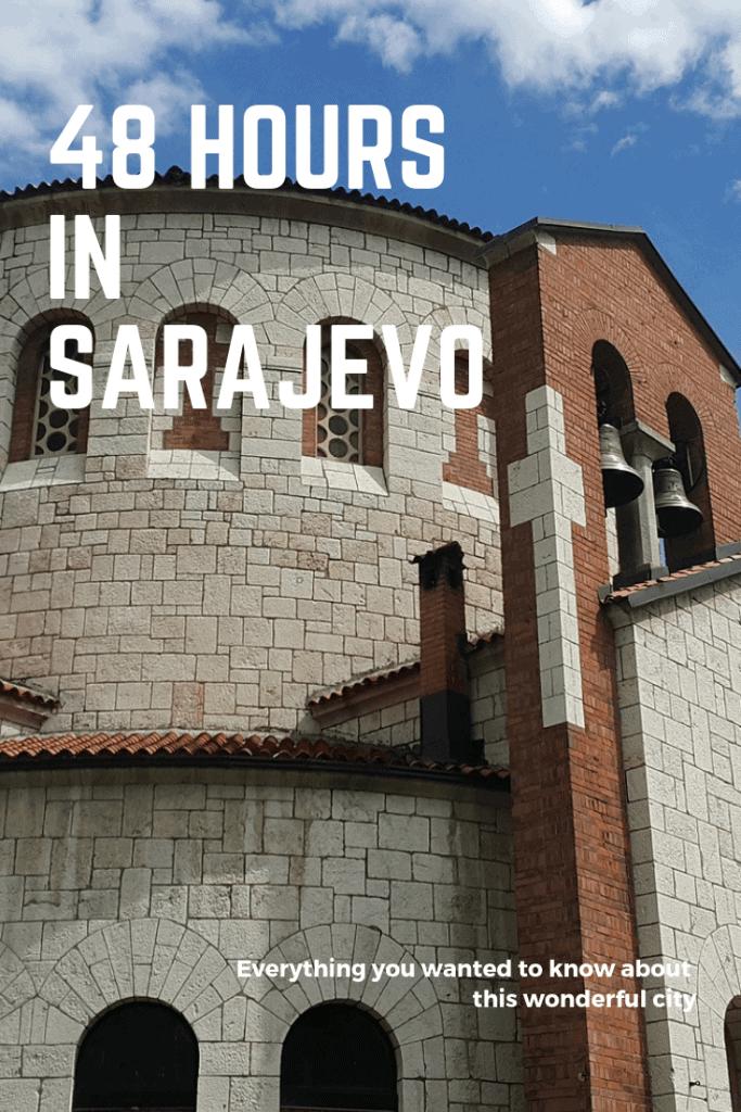 48 hours Sarajevo travel itinerary