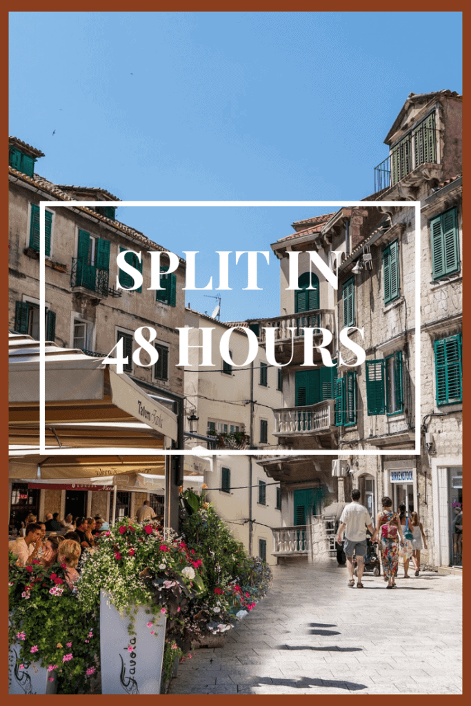 SPLIT Croatia in 48 hours