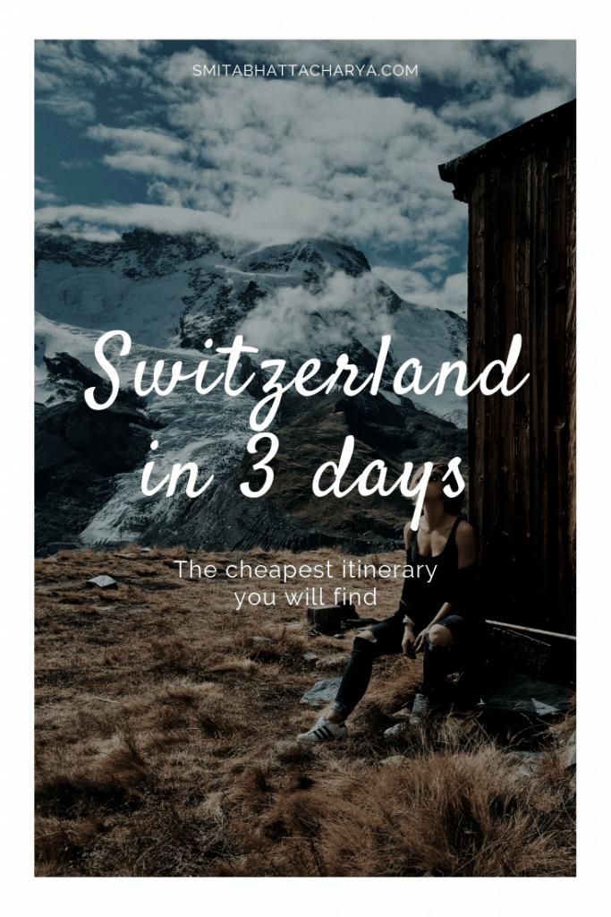 Switzerland in 4 days
